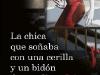 Stieg Larsson -  La chica que soñaba con una cerilla y un bidón de gasolina (Flickan som lekte med elden)