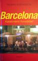 BARCELONA - Kataloniens huvudstad
