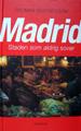 MADRID - Staden som aldrig sover