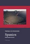 Spanien: En färd genom historien